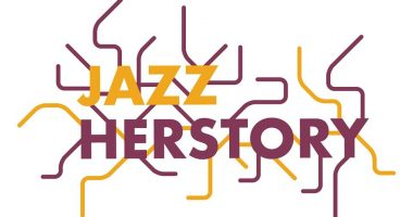 Jazz Herstory, Women in Focus Festival, Poplar Union, International Women's Day 2018, East London, Jazz, Music