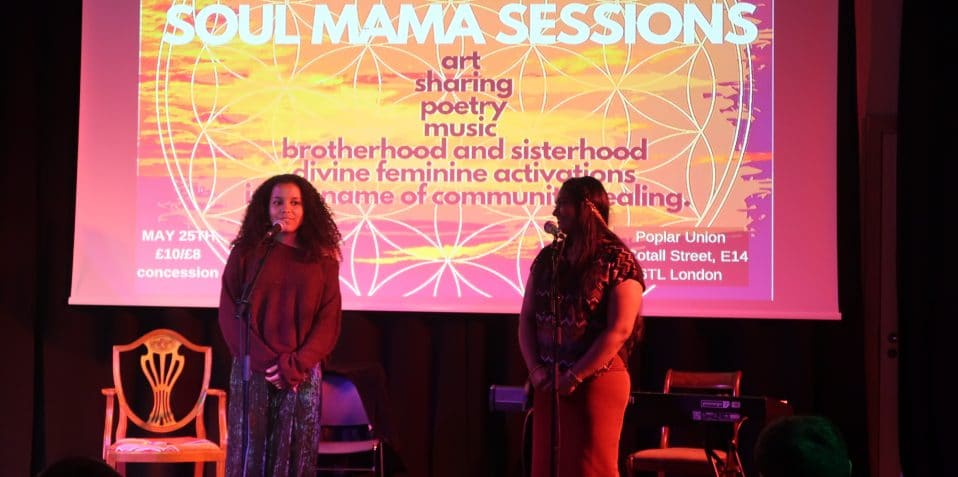 SoulMama, Restless Futures, Poplar Union, open mic, art, poetry, music, sharing, East London, things to do, Tower Hamlets