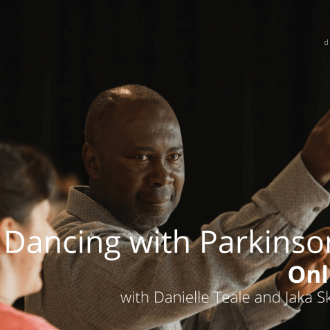 dancing with Parkinson's online, poplar union, Danielle teale, Parkinson's, workshop for people with Parkinson's