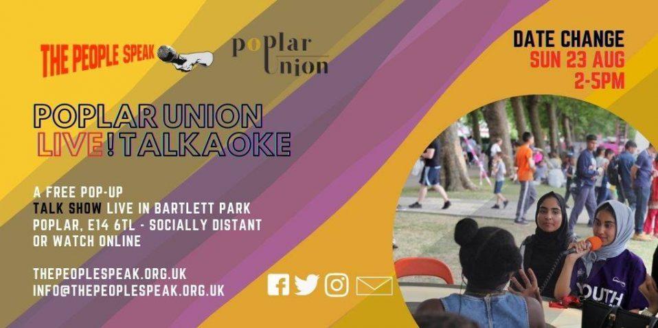 The People Speak Talkaoke, Poplar Union, August, have your say, Poplar, London, free