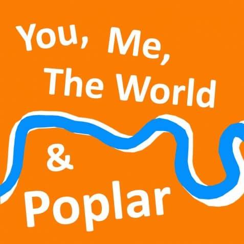 You, Me, The World & Poplar, Poplar Union, Digital Arts Festival, East London, commission, take stock exchange