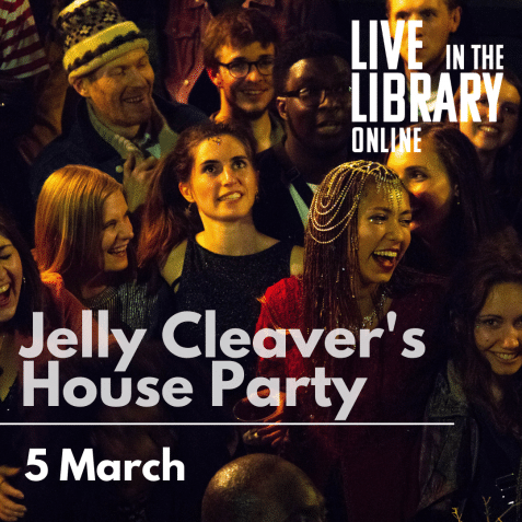 live in the library online, poplar union, poplar, tower hamlets, guitar, singer, live gig, online gig, streamed gig, Jelly Cleaver's House Party,International Women's Day, Women in Focus,