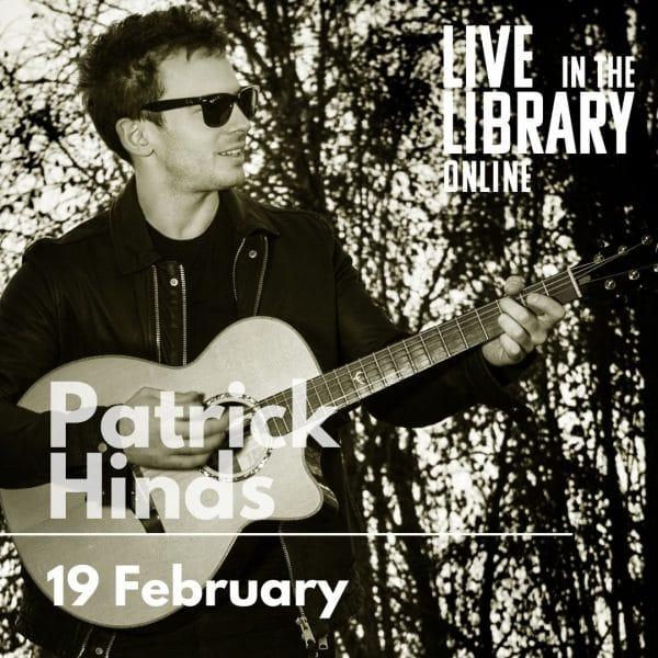 Patrick hinds, live in the library online, poplar union, poplar, tower hamlets, guitar, singer, live gig, online gig, streamed gig