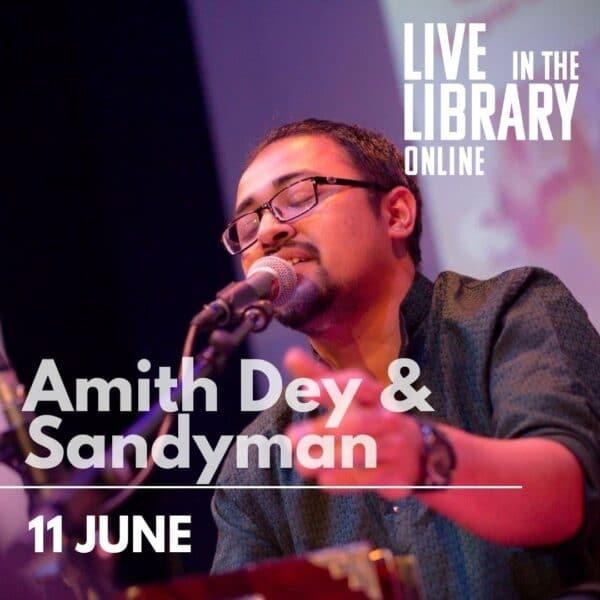 Amith Dey, Sandyman, poplar union, live in the library, gigs, east london, free gigs, outdoor gigs, soul music, east london singers, choir teacher, tower hamlets, Bartlett park, poplar