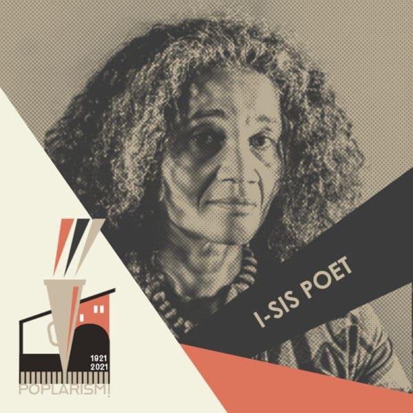 Poplarism!, I-Sis Poet, Poplar Union, Finborough theatre, digital festival, may, Poplar Rates Rebellion 1921, Poplar, East London